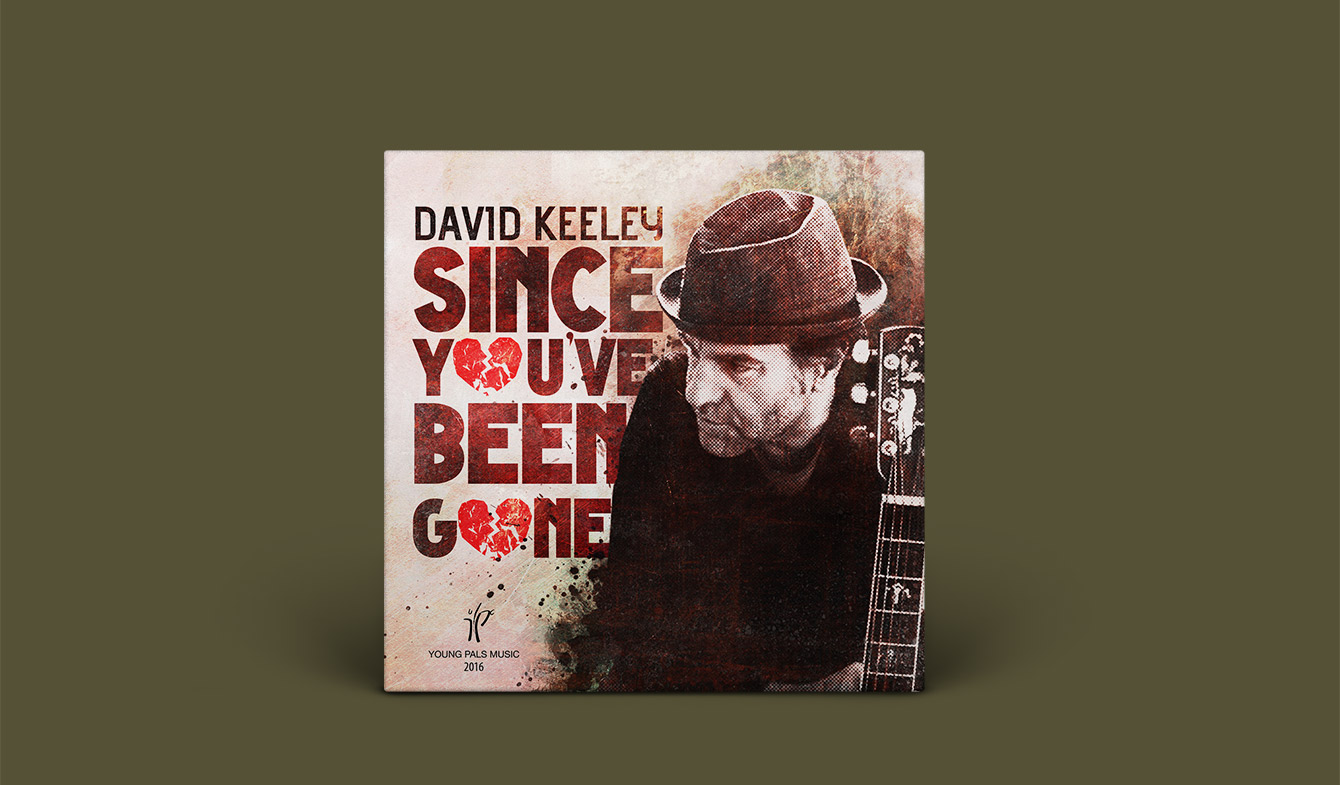 David Keeley | Since You've Been Gone